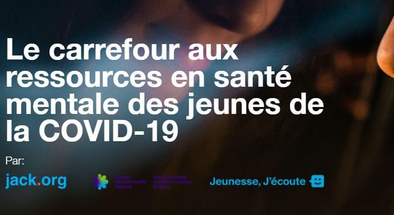 COVID-19 : le Carrefour de ressources en santé mentale pour les jeunes