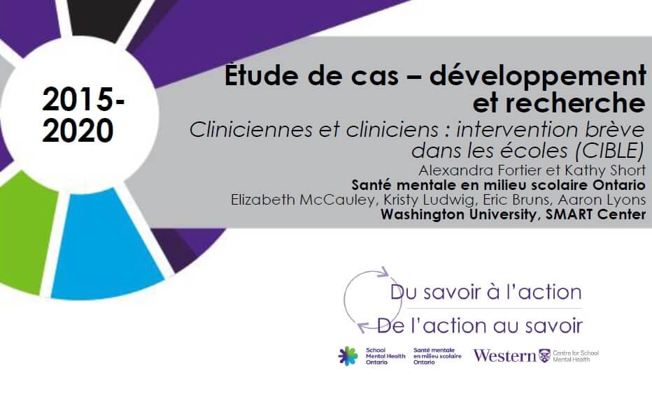 Cliniciennes et cliniciens : intervention brève dans les écoles (CIBLE)
